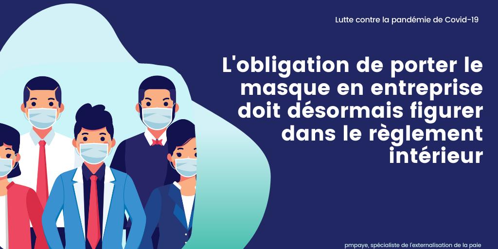 Port du masque obligatoire en entreprise: actualisation du règlement intérieur