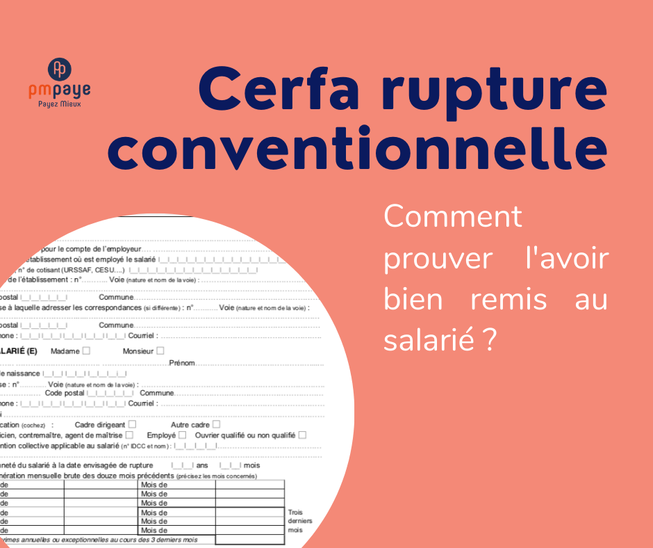 Remise du CERFA de rupture conventionnelle