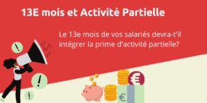 activité partielle et 13 mois paie